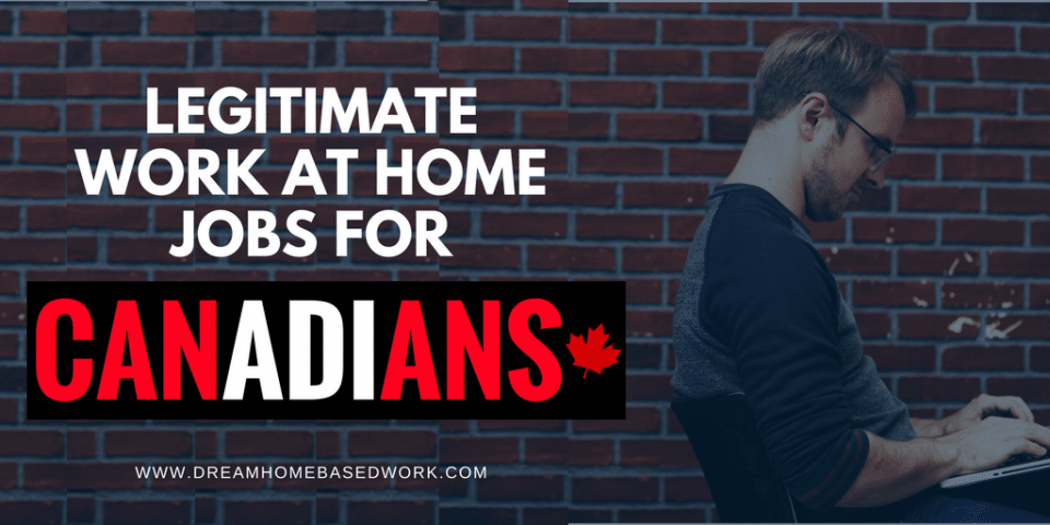 legitimate work at home jobs for canadians