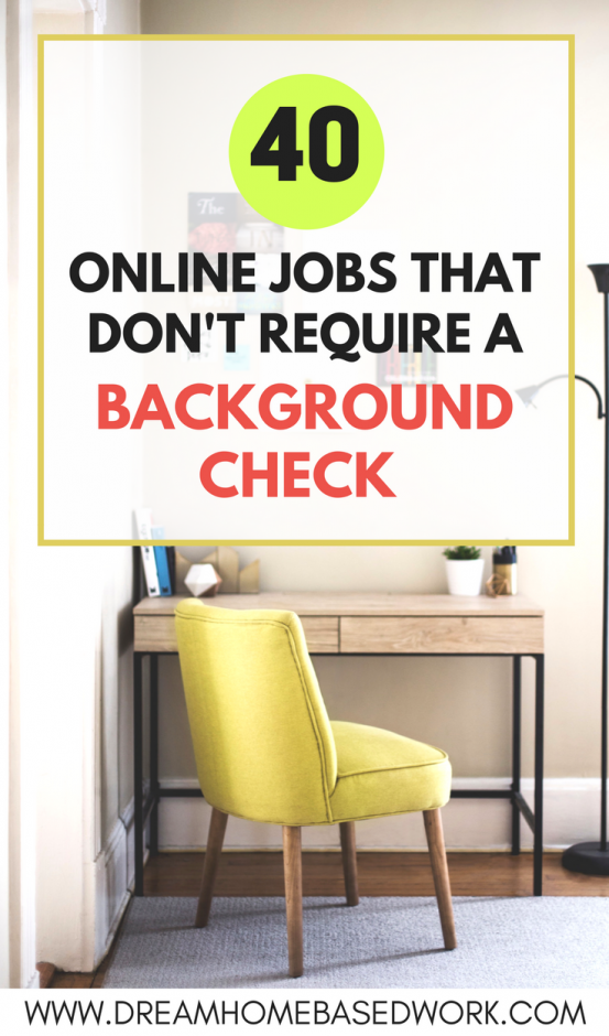 Is it possible to find a work at home job with no background check? Absolutely, yes. I've found 40 online jobs that don't and you can apply for today! #makemoneyonline #workfromhome #onlinejobs