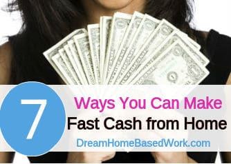 7 Ways to Make Fast Money from Home