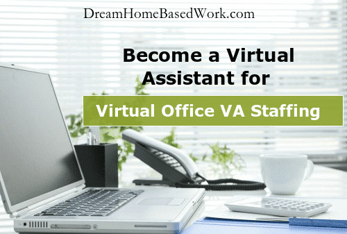 Virtual Office VA Staffing: Work from Home Virtual Assistant Jobs