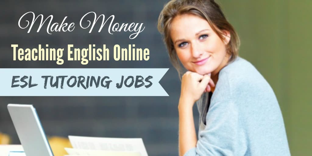 make money teaching english online esl tutoring jobs - Online Teaching Jobs How To Get An Online Teaching Positions