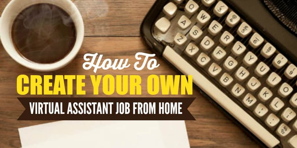 How to create your own virtual assistant job from home Virtual build your own home
