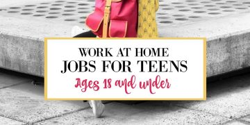 Work At Home Jobs For Teens Ages 18 and Under