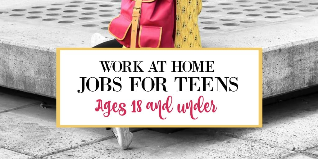 Best 30 Online Jobs for Teens – Work from Home (18 and Under)