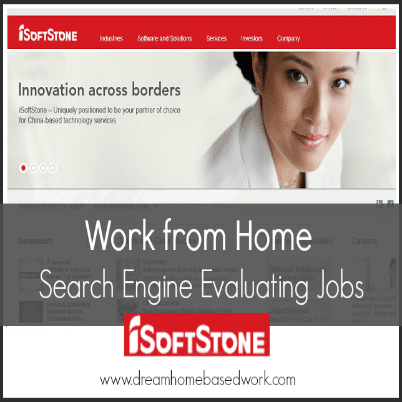 iSoftStone is a global company that hires Online Ad Evaluators to work from home in the U.S. This is a popular non-phone job with hourly pay and flexible hours.