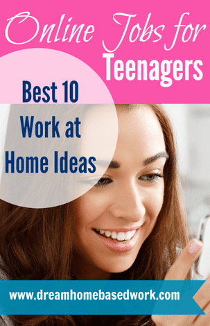 Online Jobs for Teens: Best 10 Work at Home Ideas
