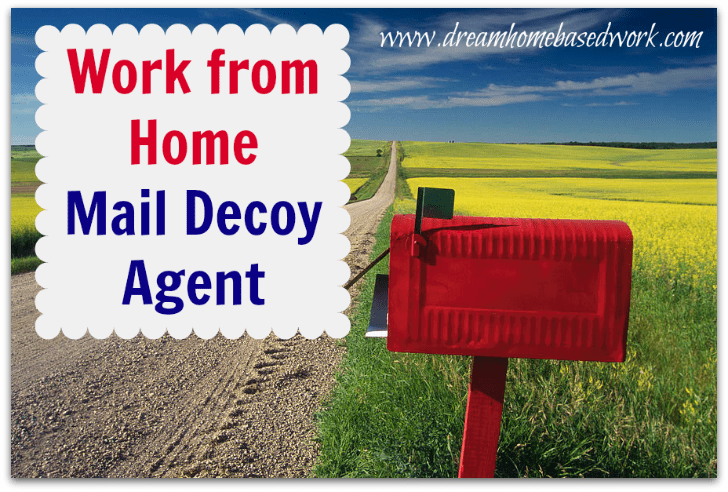 Make Money Working from Home as a Mail Decoy Agent