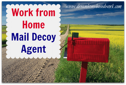 Work from Home Mail Decoy Agent