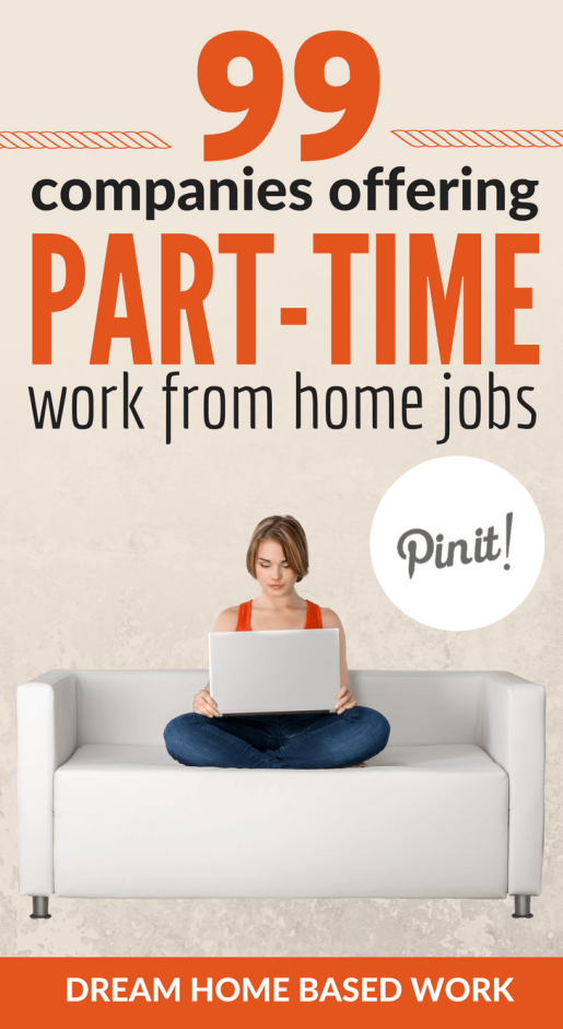 work from home companies 99 companies offering part time work at home 30772