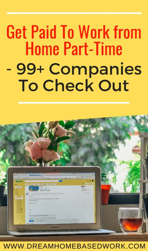 Want to know which companies offer part-time online jobs from home? We've compiled a MEGAlist of 99 ways to stay at home and make money online.