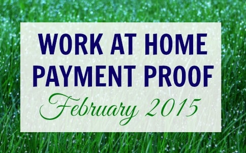 Work at Home Payment Proof – February 2015