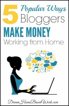 5 Popular Ways Bloggers Make Money Working from Home