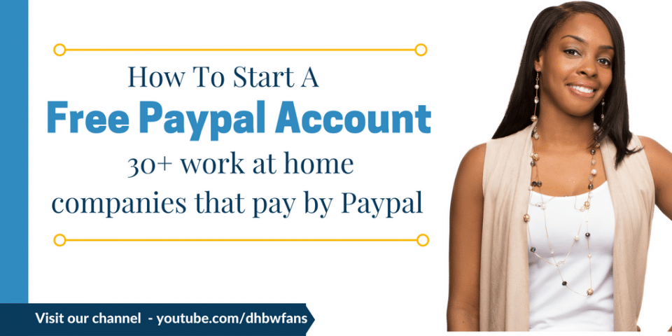 How To Setup Free Paypal for Work from Home Cash