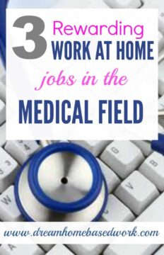 3 Rewarding Work at Home Jobs in the Medical Field - Dream Home Based Work
