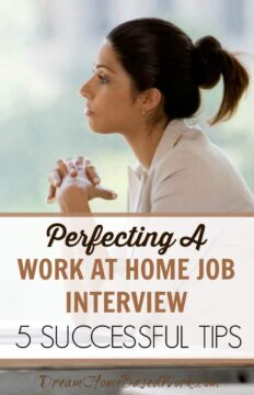 Perfecting A Work at Home Job Interview: 5 Successful Tips