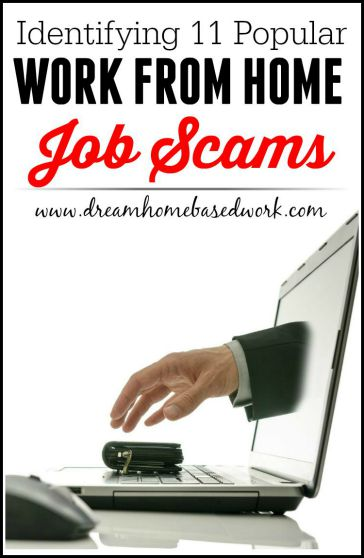 Identifying 11 Popular Work from Home Job Scams