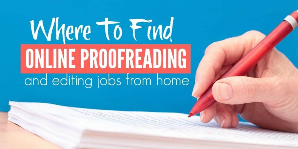 Where To Find Online Proofreading and Editing Jobs from Home