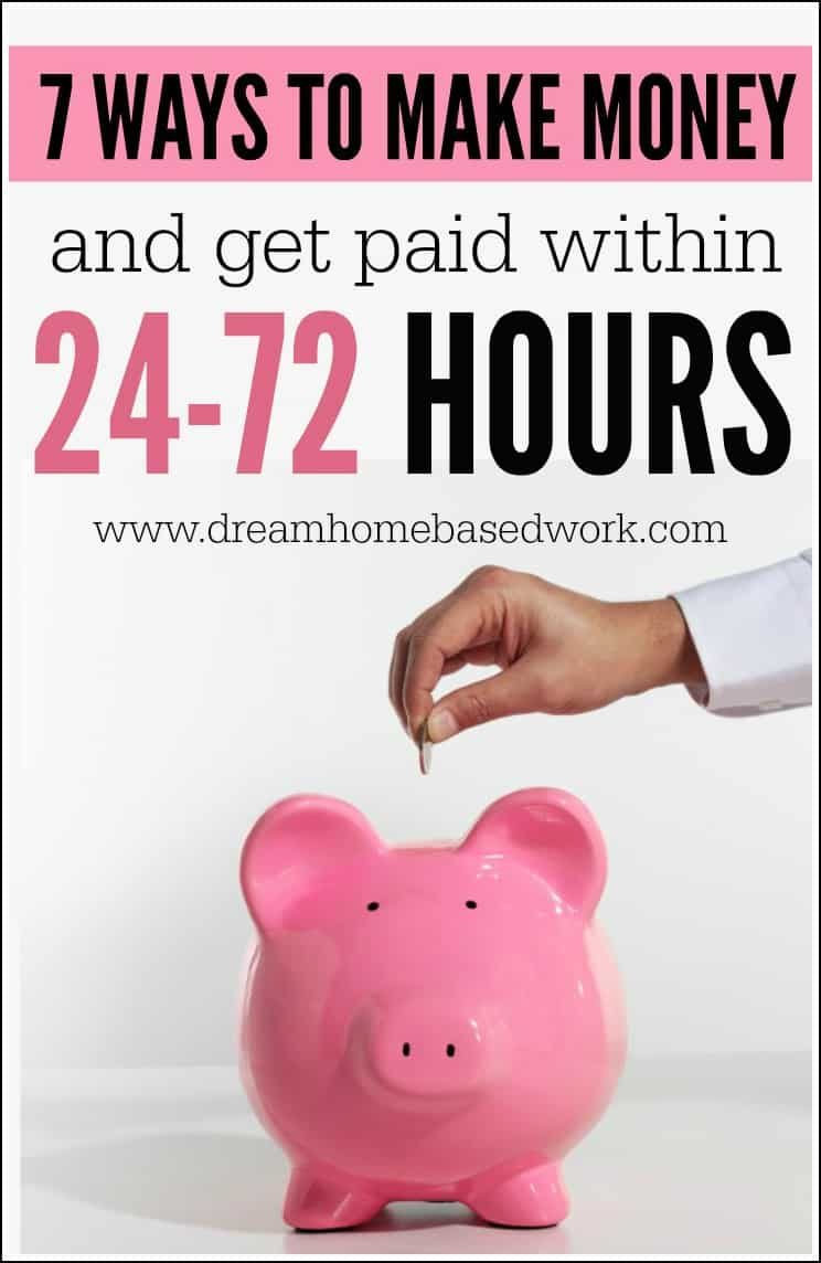 Discover the most popular 7 ways that you can earn cash from home, 7 days a week, and be paid within 24-72 hours