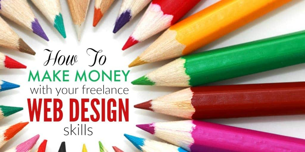 Make money online with your freelance web design skills - Freelance web design jobs from home ...