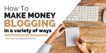 How To Make Money Blogging in a Variety of Ways