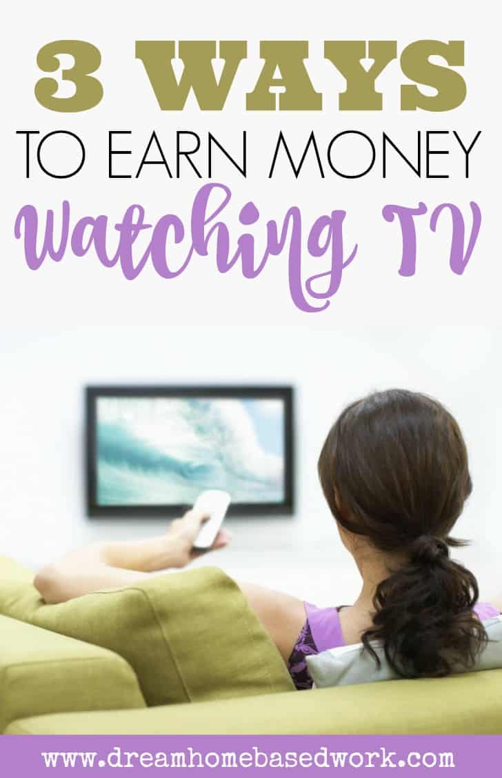 can you really make money watching tv dream can you really make money watching tv dream home based work