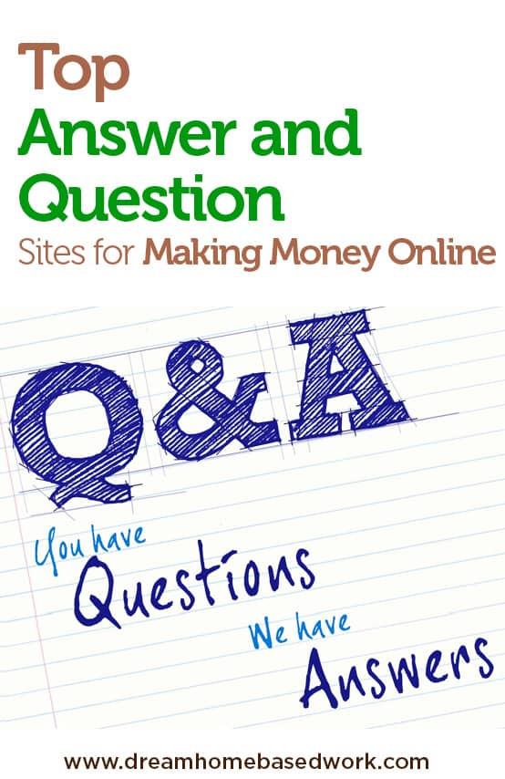 Top Answer and Question Sites for Making Money Online