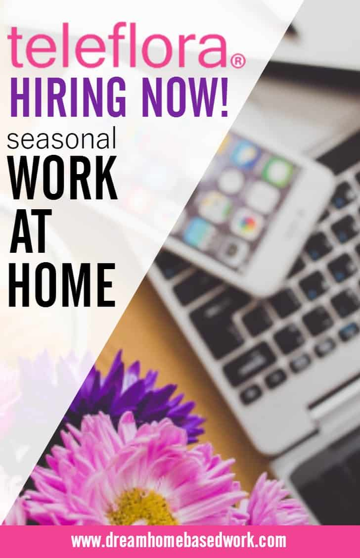Are you looking for an exciting phone job that allows you to work from home? If so,Teleflora is hiring seasonal workers to take flower orders from home.