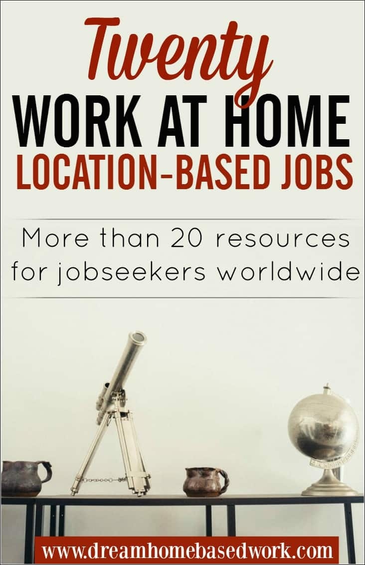 These resources will save you time when looking for work at home jobs by location. Let's discuss more than 20 places you can start with.