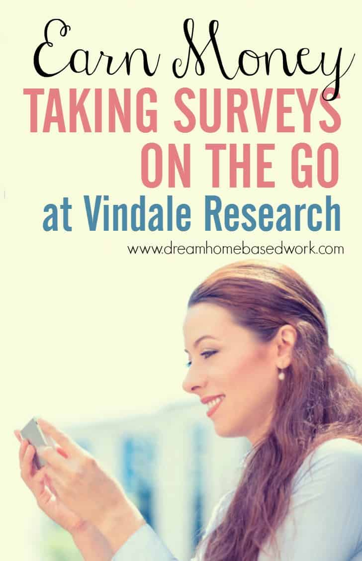 Earn Money Taking Online Surveys from Home at Vindale Research