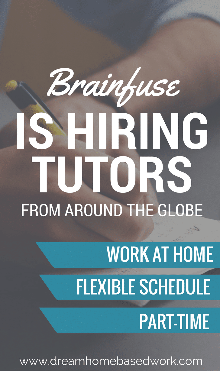 If you are interested in this great, flexible work at home position, apply now to become an online tutor with Brainfuse for online tutoring jobs.