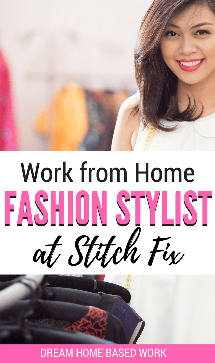 Work from home as a fashion stylist for stitch fix for Work from home fashion design jobs