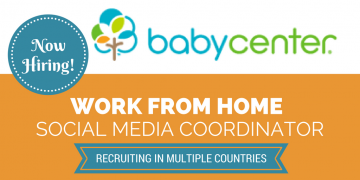Babycenter is Hiring Work from Home Social Media Coordinator