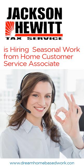 Jackson Hewitt is looking for hard working Americans to hire as seasonal work from home customer service associate.