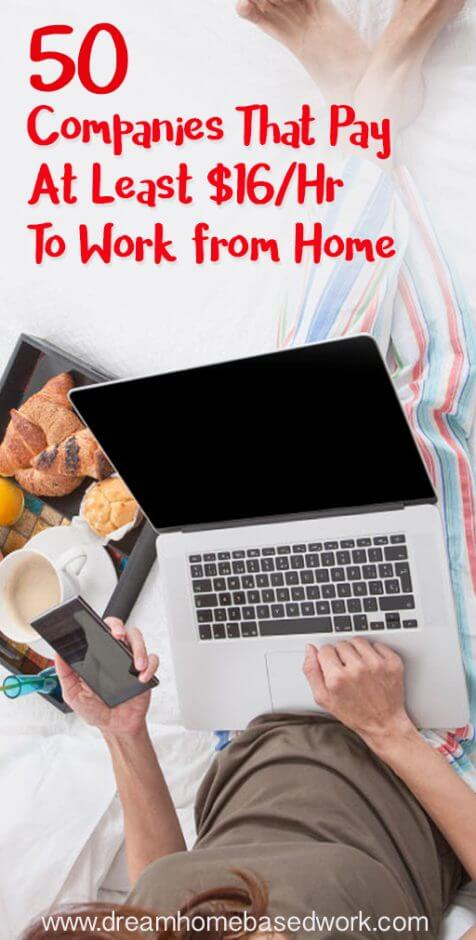 Big List of 50 work at home companies That Pay $16 (up to $80) per hour. This list includes flexible remote jobs in customer service, transcription, data entry, and more. #careers #jobs #workathome #makemoney