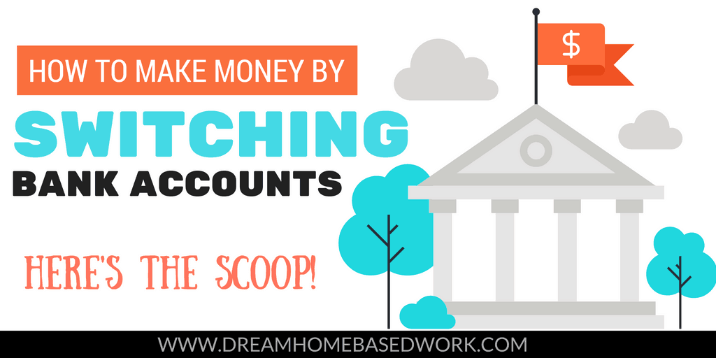 Can You Really Earn Money By Switching Your Bank Account?