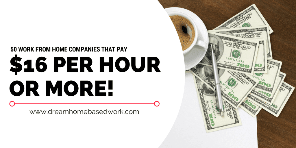 50 Companies That Pay At Least $16 Per Hour to Work from Home