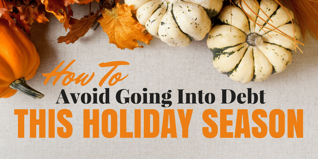 How to Avoid Going Into Debt This Holiday Season