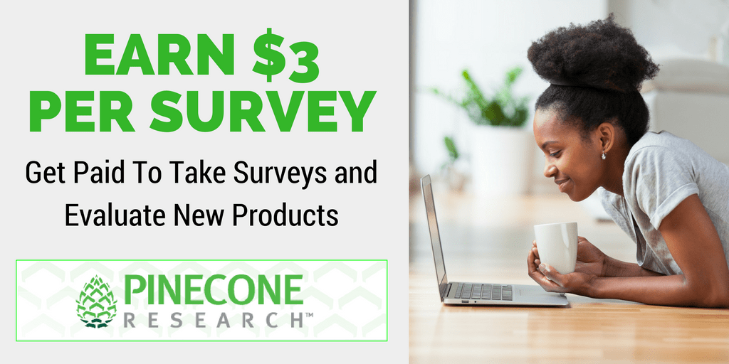 Earn $3 Per Survey - How You Can (and Should) Join Pinecone Research