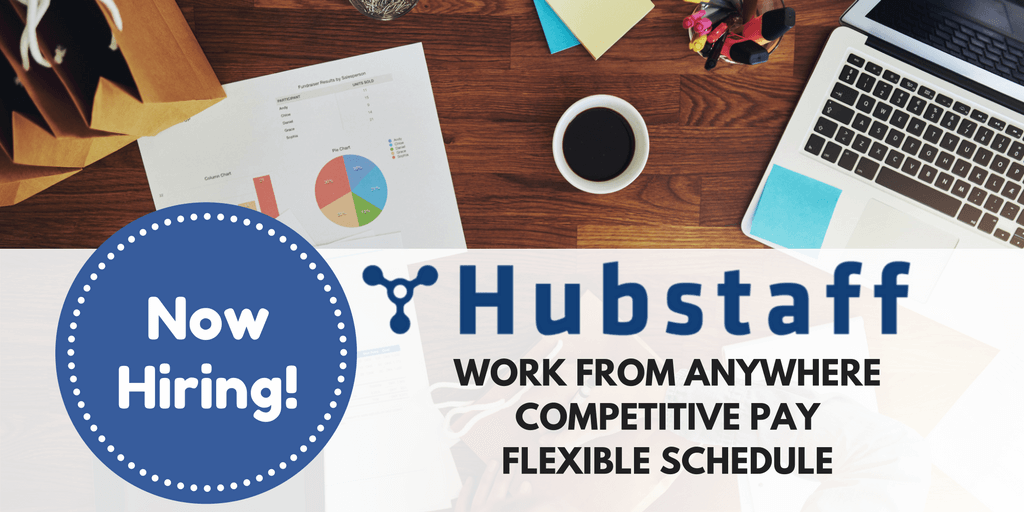 Read more about the article Hubstaff Now Hiring! Work from Home Whenever You Want