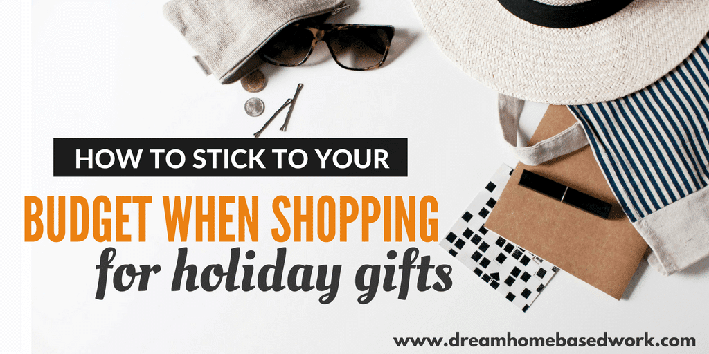 How to Stick to Your Budget When Shopping for Gifts this Holiday Season