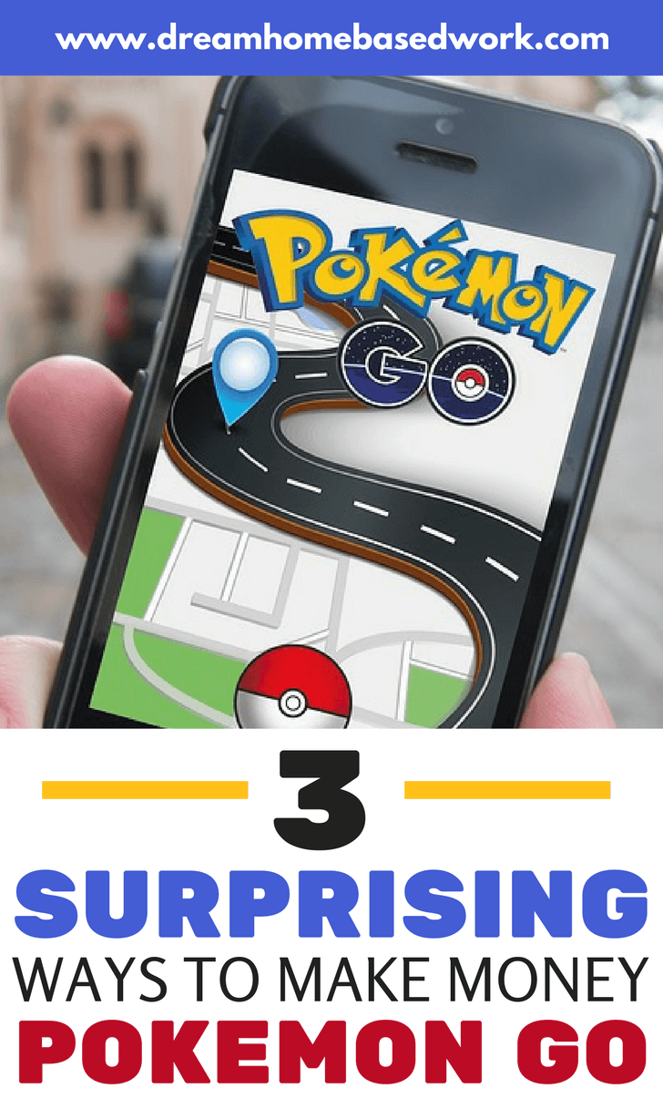 3 Surprising Ways To Make Money on the Side with Pokémon Go