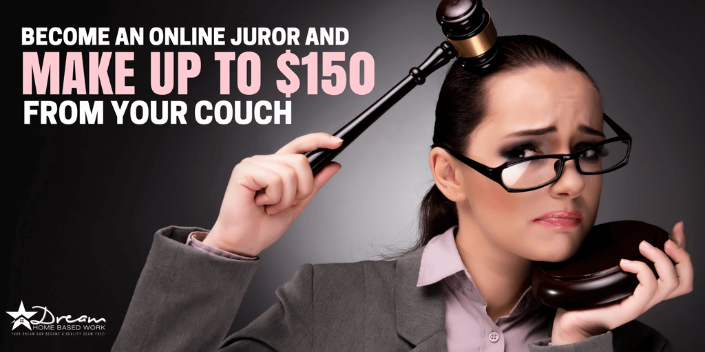 Become an Online Juror and Make Up To $150 From Your Couch