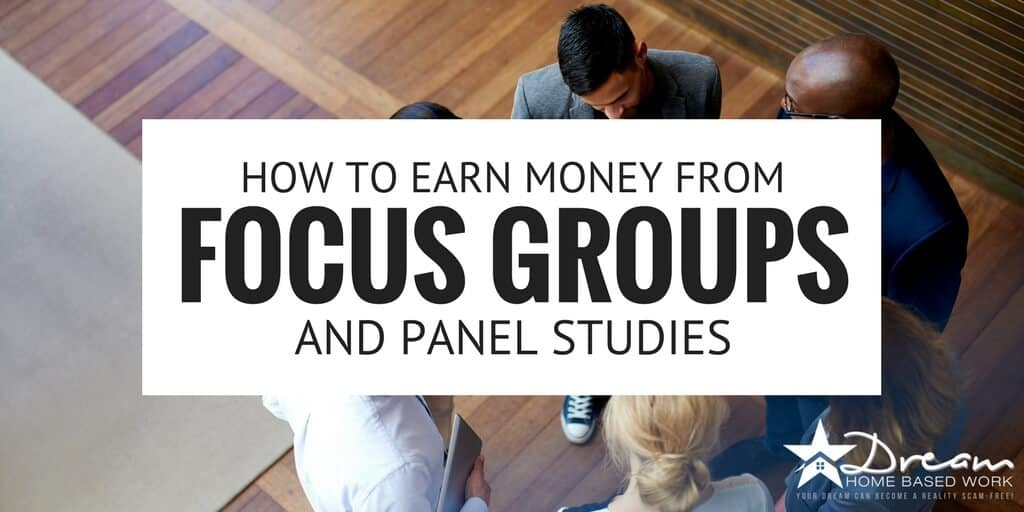 How to Earn Money From Focus Groups and Panel Studies