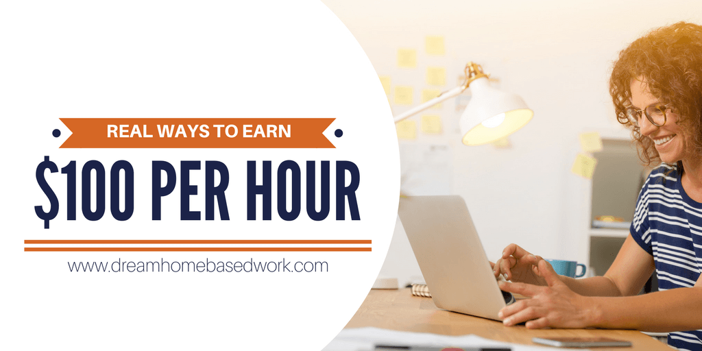 REAL Ways to Earn $100 an Hour
