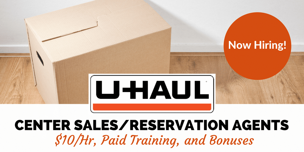 Uhaul Hiring Seasonal Work from Home Center Sales & Reservation Agents