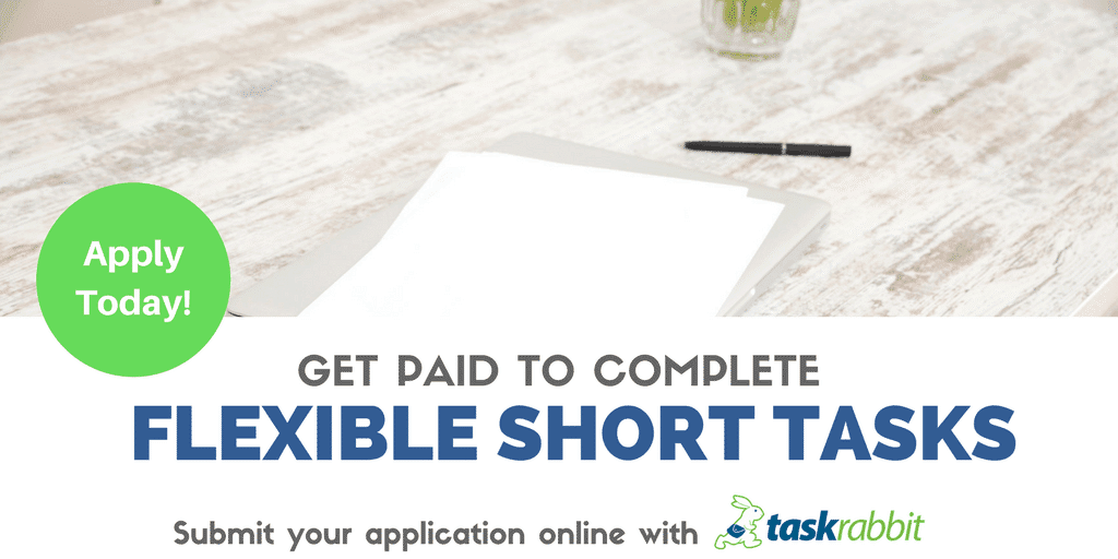 Get Paid to Complete Flexible Short Tasks with TaskRabbit