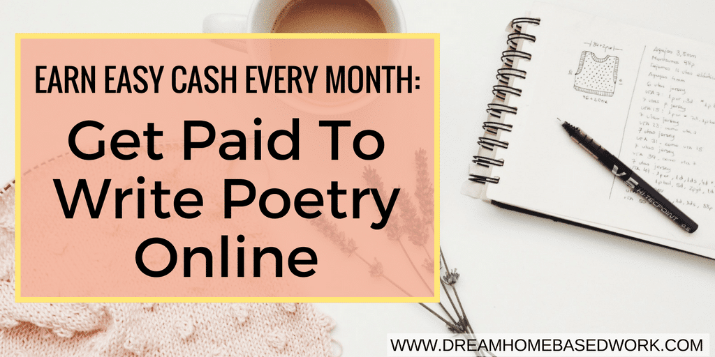 Earn Easy Cash Every Month: Get Paid To Write Poetry Online