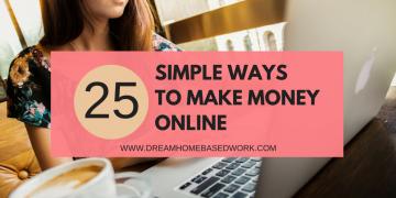 25 Simple Ways to Make Money Online