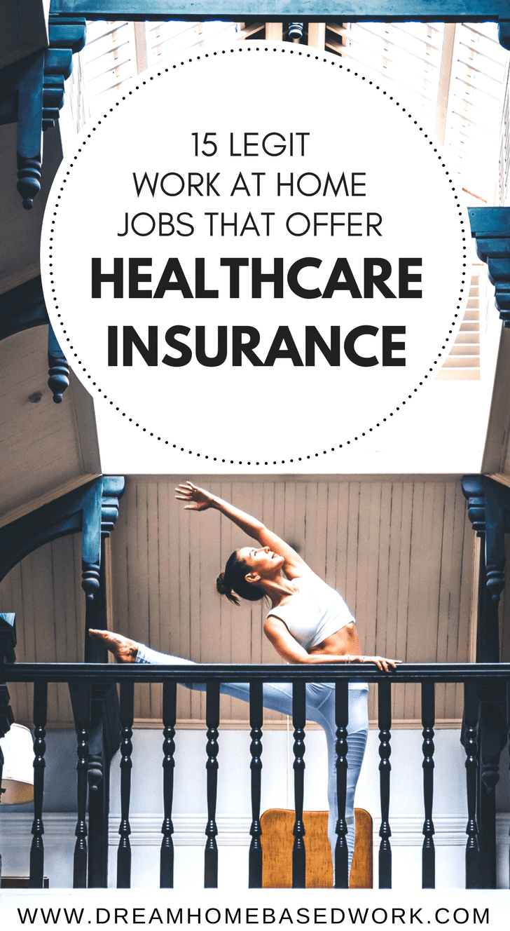 These 15 highly trusted work at home jobs offers full medical, dental, and vision coverage. Healthcare insurance is essential for stay at moms and dads.