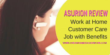Asurion Review: Work at Home Customer Care Job with Benefits